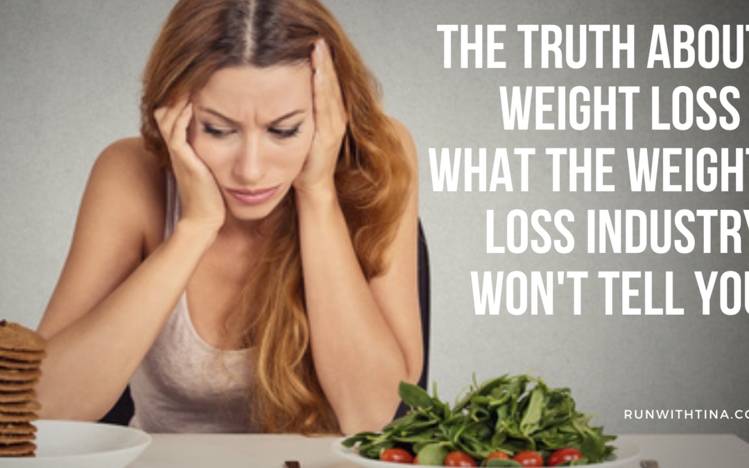The truth about weight loss — what the diet industry won't tell you.