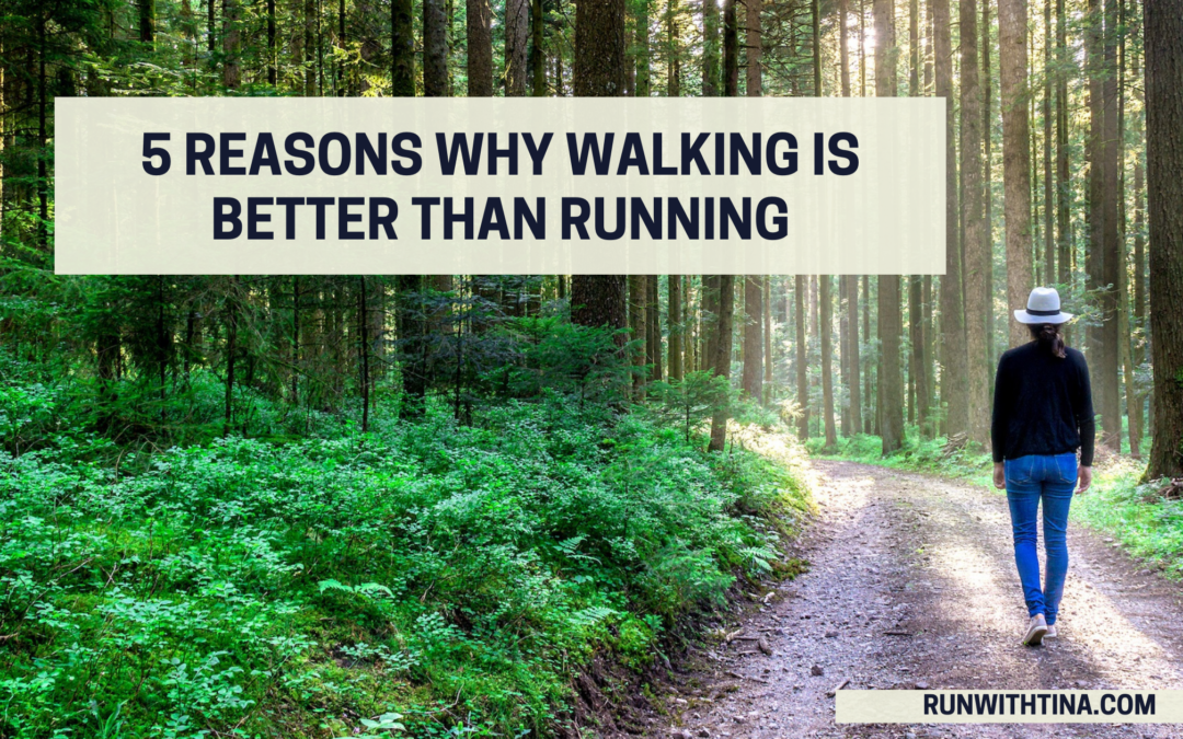 5 reasons why walking is better than running